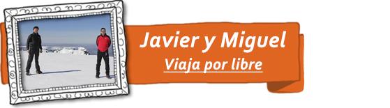 Javier y Miguel, del blog de viajes Viajar por libre.