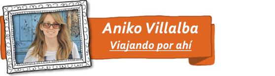 Aniko, del blog de viajes Viajando por ahí.