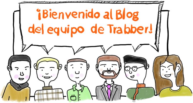 Bienvenido al blog del equipo de Trabber