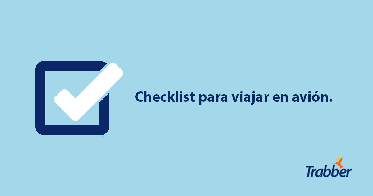 Checklist para viajar en avión - Blog de Trabber