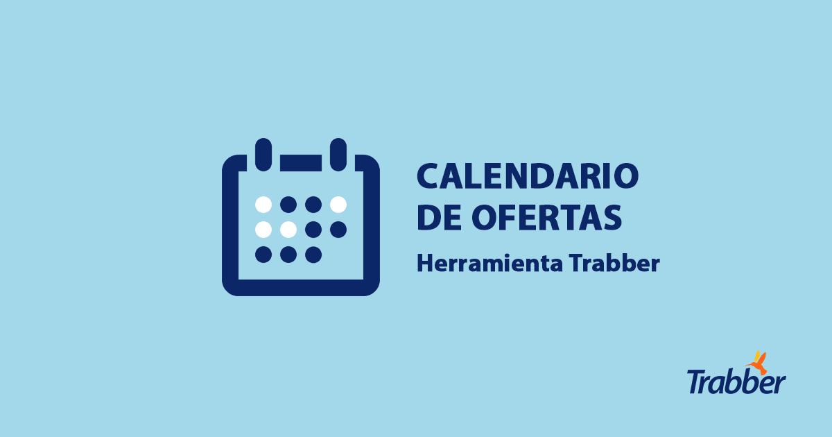 Calendario de ofertas | Herramienta Trabber