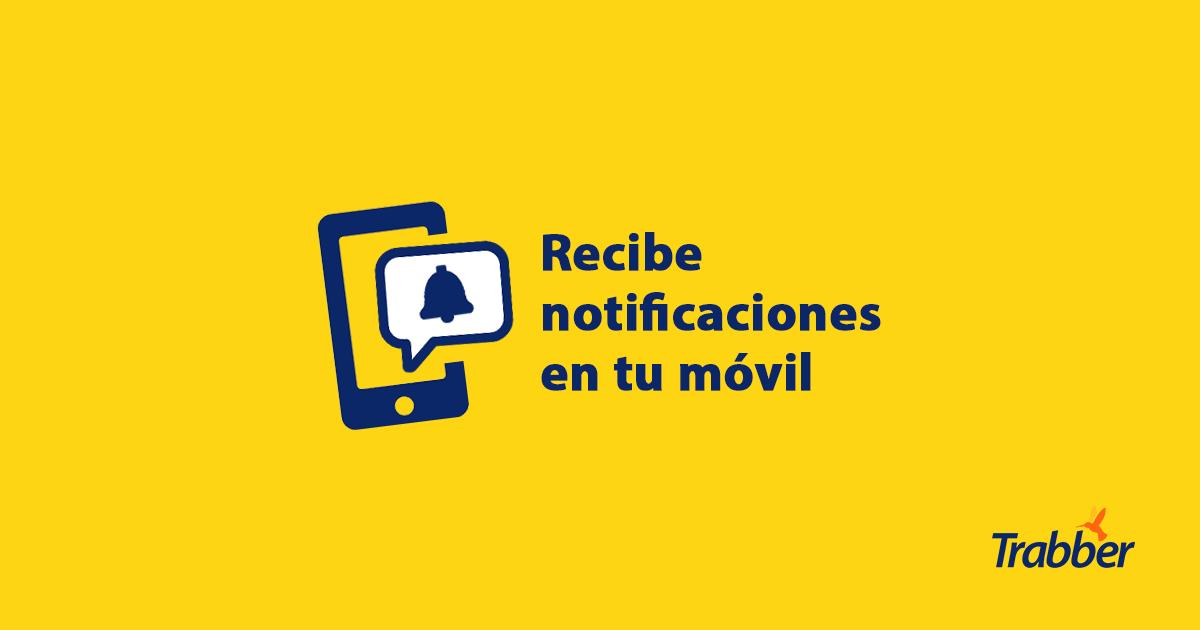 Recibe notificaciones en el móvil