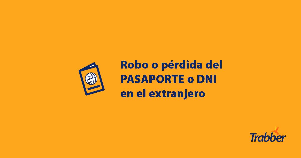 Qué hacer en caso de pérdida o robo el pasaporte en el extranjero