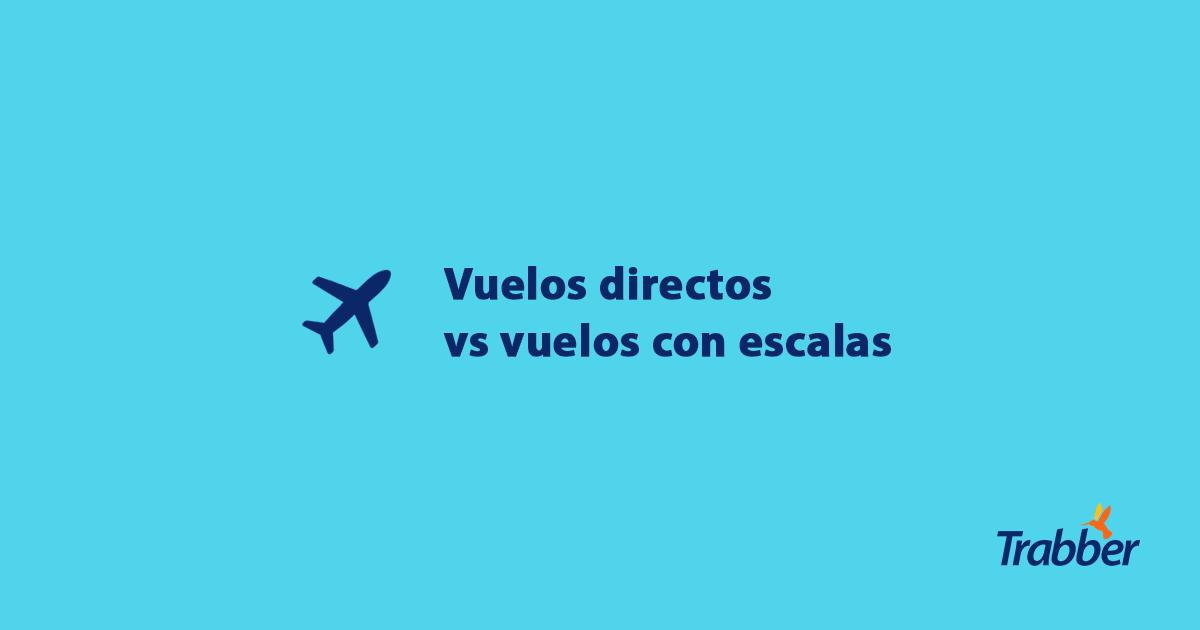 vuelos directos o con escalas ok