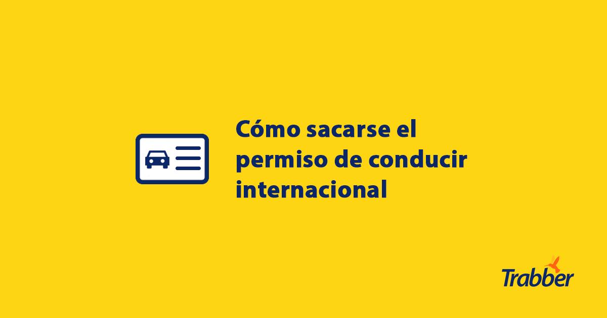 como sacarse el permiso internacional