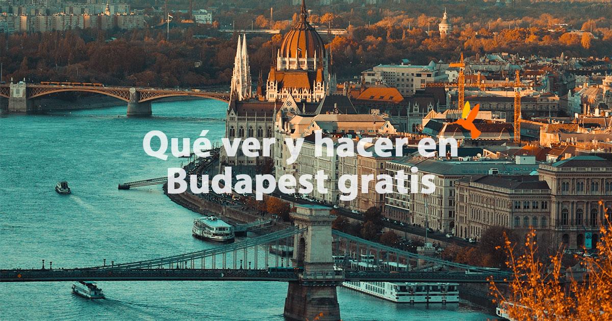 Qué ver en Budapest Gratis